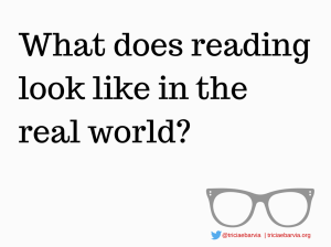 What does reading look likein the real world-