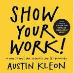 Show-Your-Work-Austin-Kleon