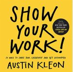 Show-Your-Work-Austin-Kleon